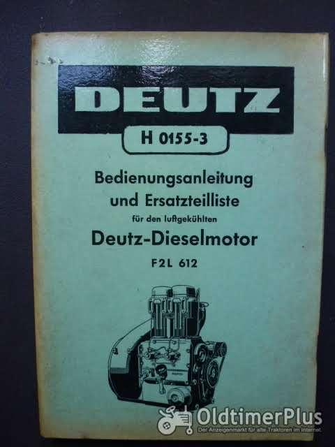 Deutz Dieselmotor F2L61 Bedienungsanleitung u. Eteilliste Foto 1