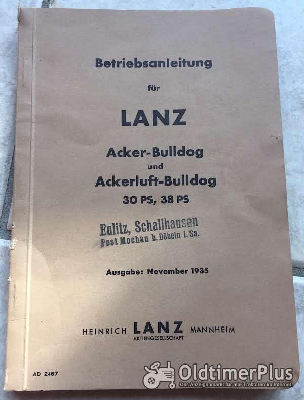 Lanz Bulldog Betriebsanleitung für 30 und 38 PS Acker und Ackerluft-Bulldog Foto 1