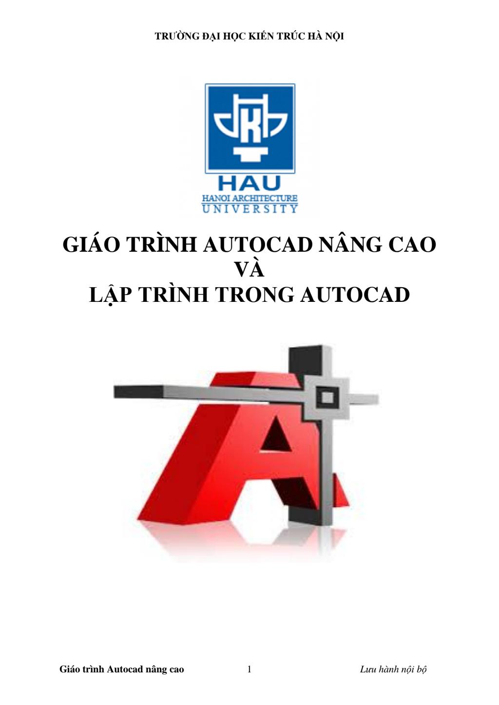 Giáo trình Autocad nâng cao và lập trình trong Autocad - ĐH Kiến trúc Hà Nội