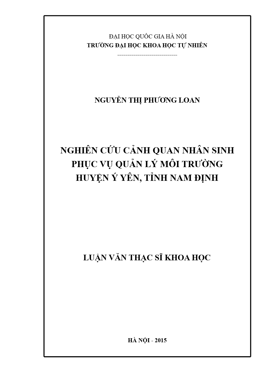 Luận văn Thạc sĩ Khoa học: Nghiên cứu cảnh quan nhân sinh phục vụ quản lý môi trường huyện Ý Yên, tỉnh Nam Định