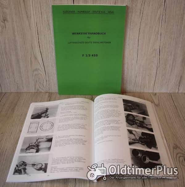 Deutz Werkstatthandbuch für luftgekühlte  Dieselmotoren der Bauart F1/2 L 410 Foto 1