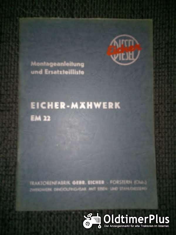Eicher Mähwerk EM 22 Montageanleitung und Ersatzteilliste Foto 1