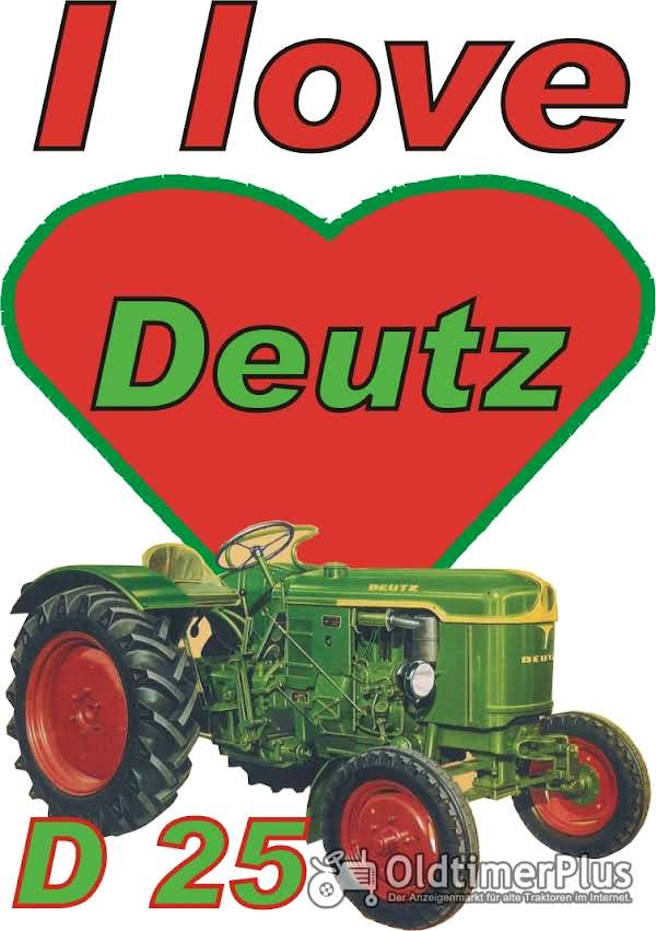 I love Deutz D 25 T-Shirt Foto 1