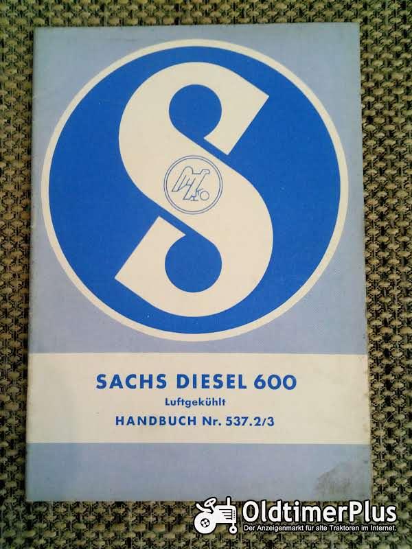 Sachs Diesel 600 Handbuch Nr. 537.2/3 Foto 1