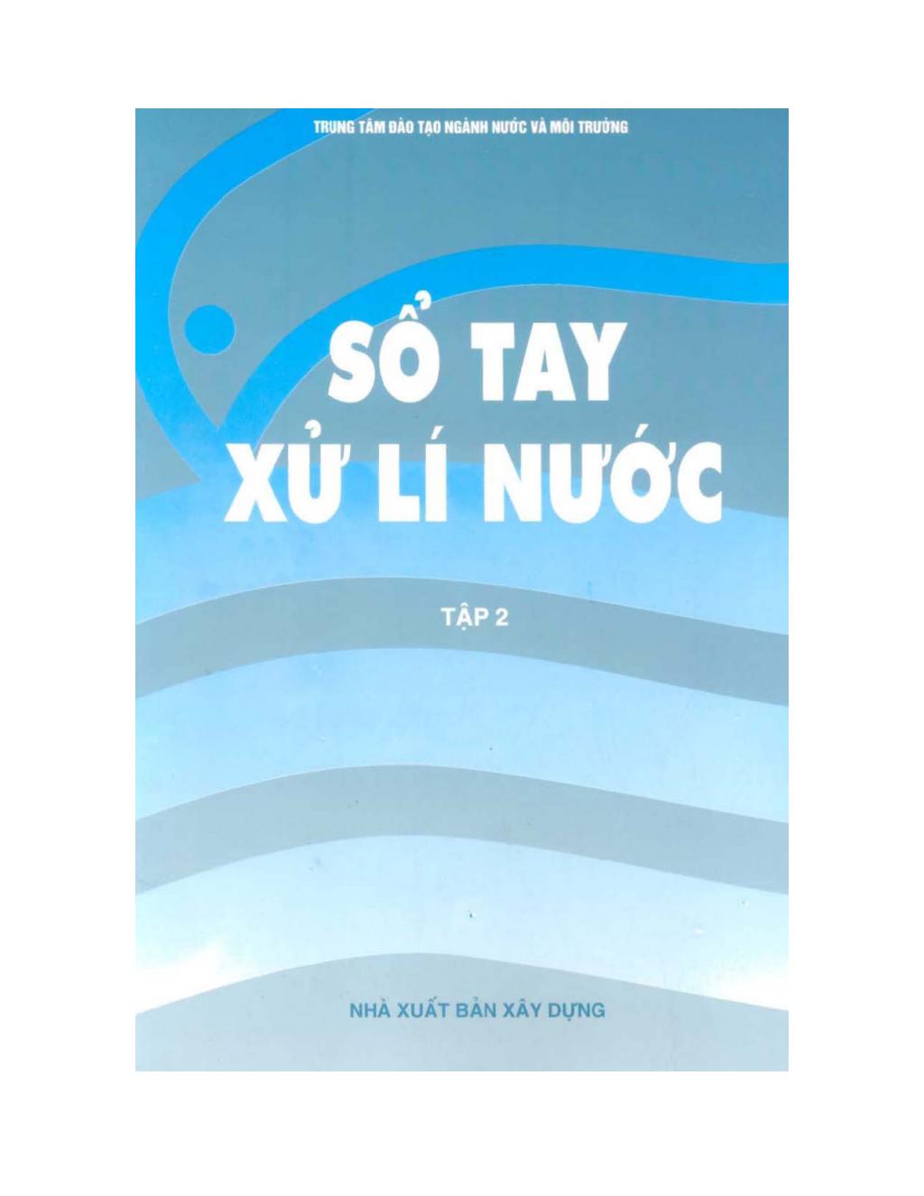 Sổ tay quản lý nước (Tập 2): Phần 1