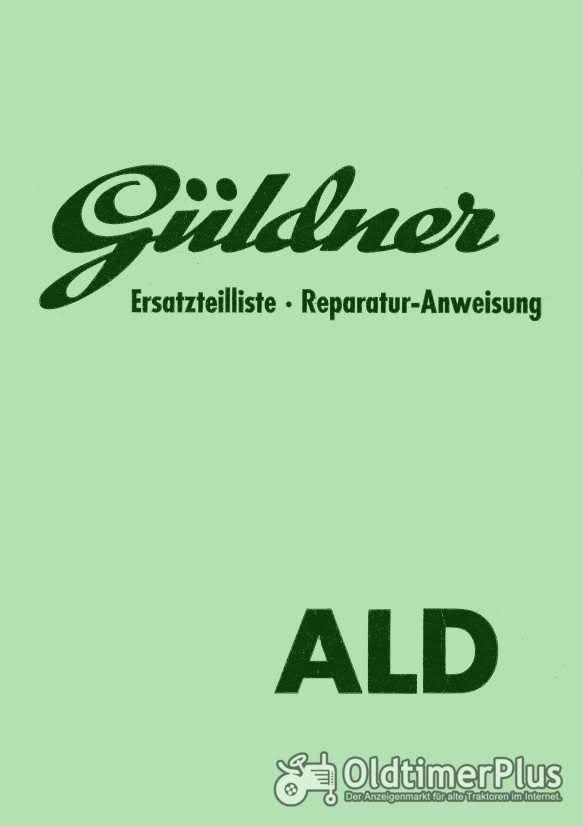 Güldner ALD Ersatzteilliste - Reparaturanweisung in Kopie Foto 1