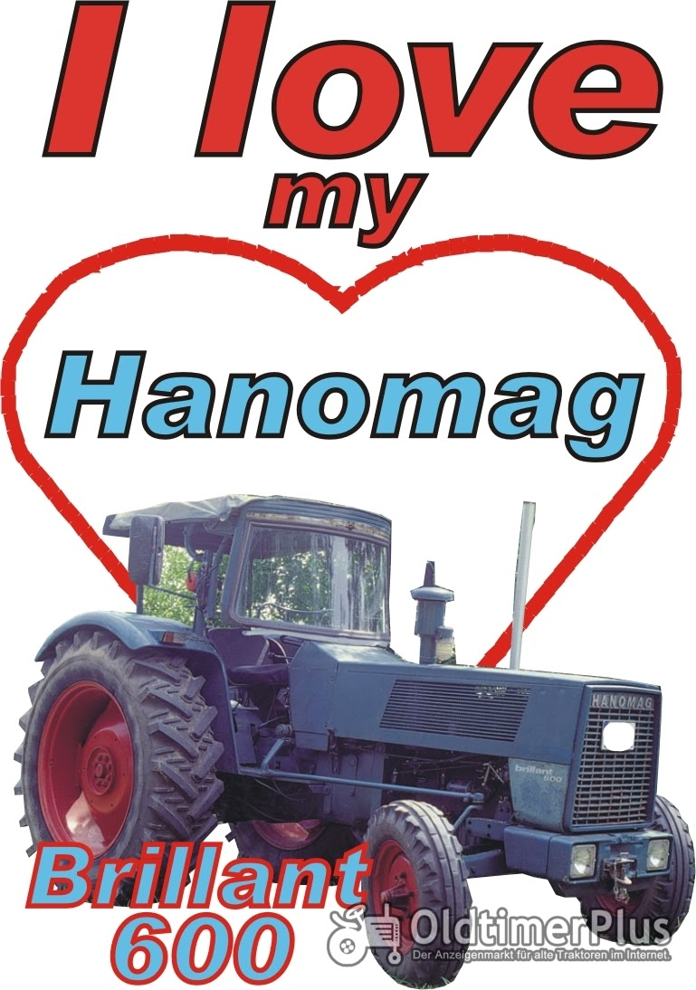 I love Hanomag Brillant 600 T-Shirt Foto 1