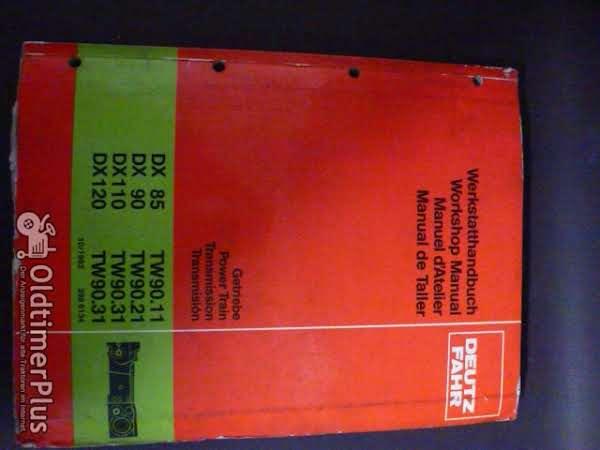 Deutz Werkstatthandbuch Getriebe für DX 85,90,110,120 - TW90.11,90.21,90.31 Foto 1