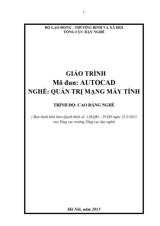 Giáo trình Mô đun: AutoCAD - Quản trị mạng máy tính (Trình độ: Cao đẳng nghề)