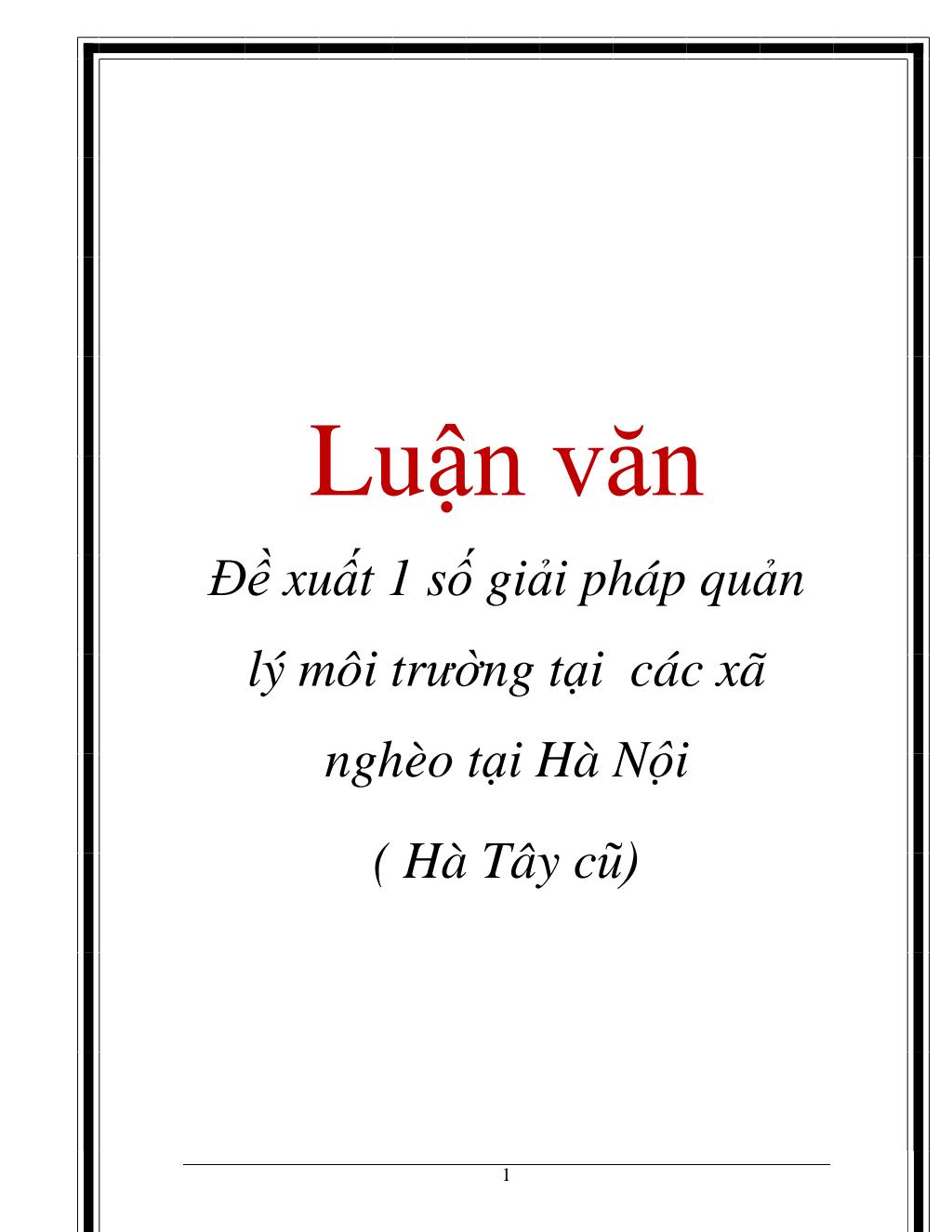 Luận văn: Đề xuất 1 số giải pháp quản lý môi trường tại các xã nghèo tại Hà Nội ( Hà Tây cũ)
