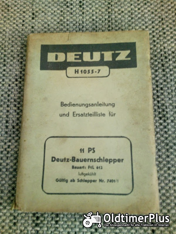 Deutz F1L612 Bedienungsanleitung Ersatzteilliste Foto 1