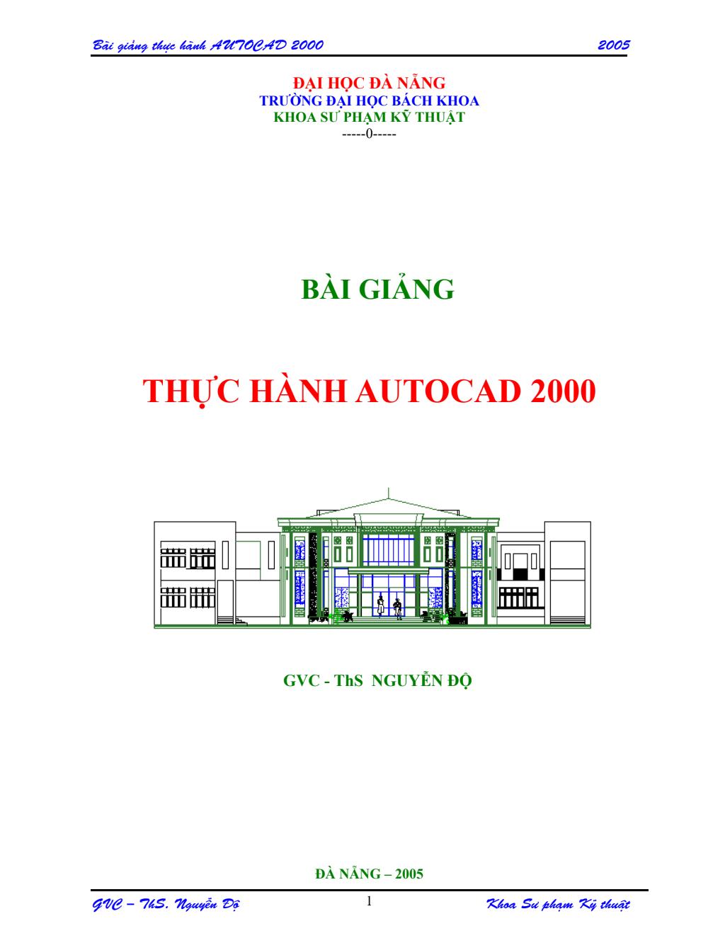 Bài giảng Thực hành Autocad 2000 - Nguyễn Độ