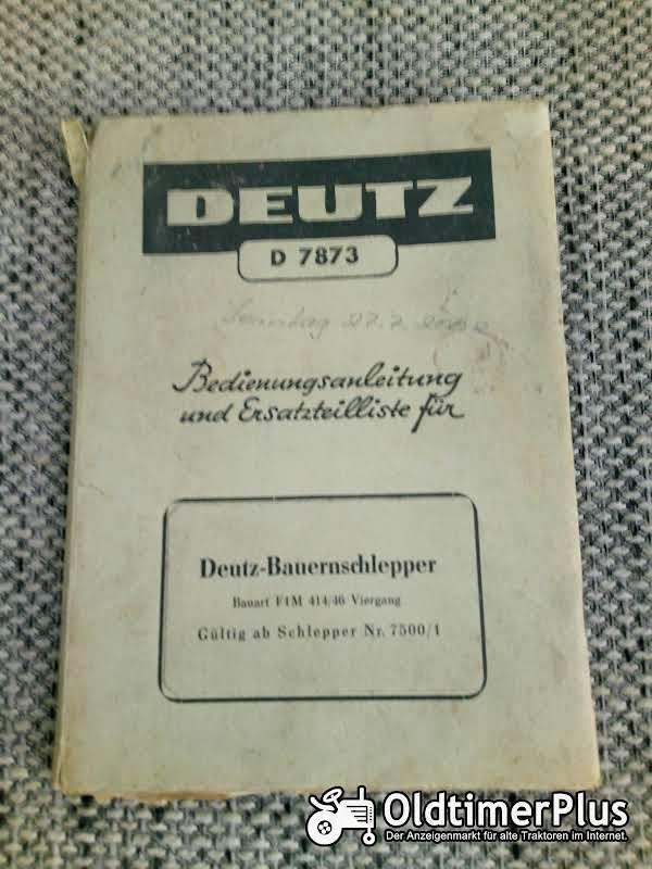Deutz F1M414 / 46 Bedienungsanleitung Ersatzteilliste Foto 1