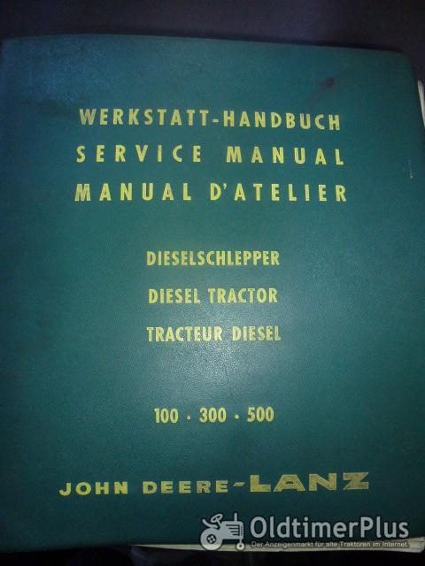 Werkstatt Handbuch Nr. 7132 für John Deere Lanz Dieselschlepper Foto 1
