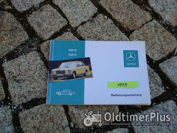 Betriebsanleitung Mercedes W115 200 D 220 D 1973 /8 Diesel Foto 1