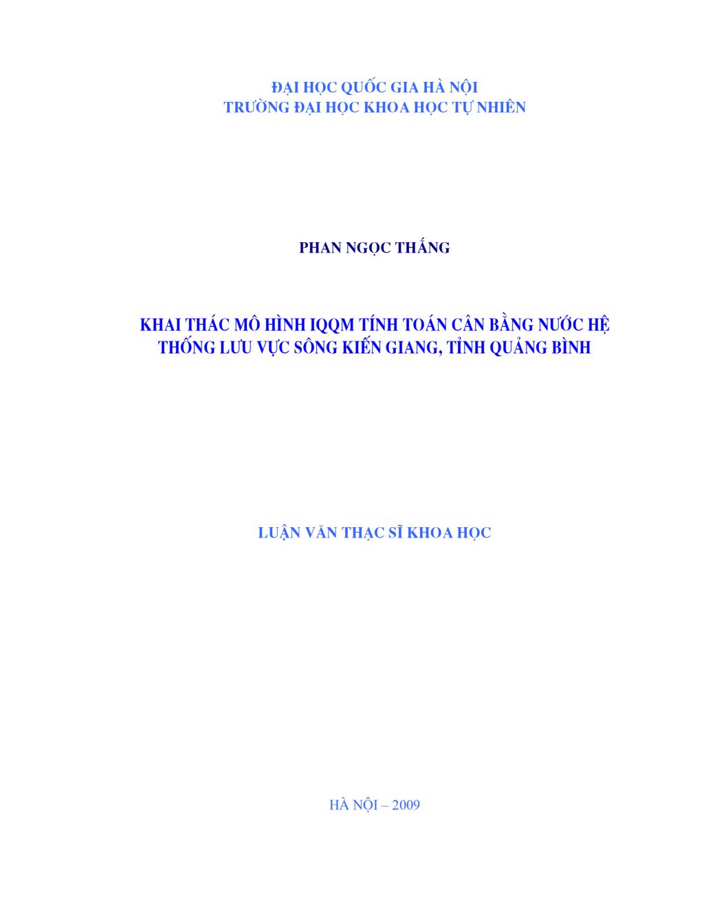 """Luận văn thạc sĩ khoa học """" Khai thác mô hình IQQM tính toán cân bằng nước hệ thống lưu vực sông Kiến Giang, tỉnh Quảng Bình """""""