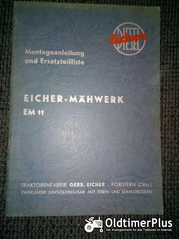 Eicher Mähwerk EM 11 Montageanleitung und Ersatzteilliste Foto 1