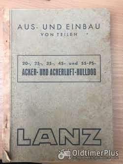 Literatur Lanz Bulldog - Ein und Ausbau von Teilen am 20,25,35,45,&55 PS Bulldog
