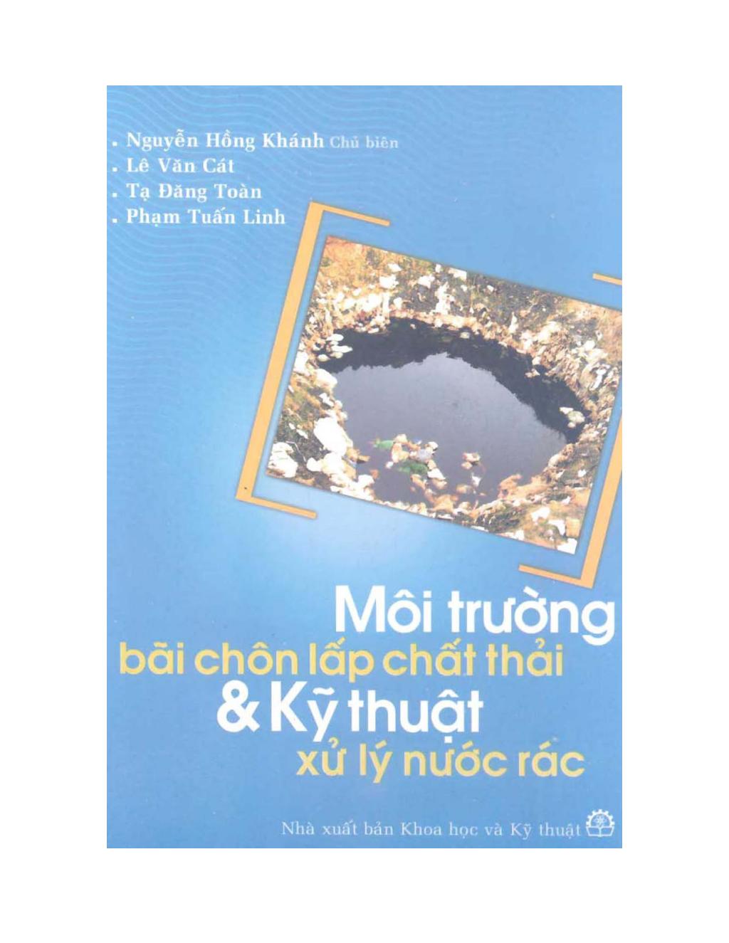 Môi trường bãi chôn lấp chất thải và kỹ thuật xử lý nước rác: Phần 1 - Nguyễn Hồng Khánh