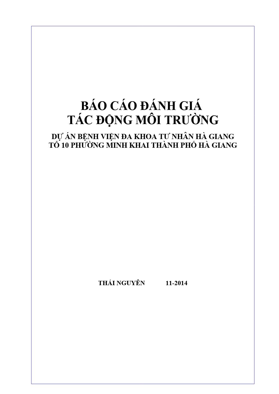 Báo cáo Đánh giá tác động môi trường: Dự án bệnh viện đa khoa tư nhân Hà Giang