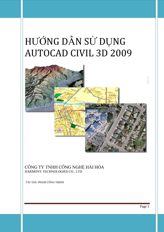 Hướng dẫn sử dụng AutoCAD Civil 3D 2009 - Phạm Công Thịnh