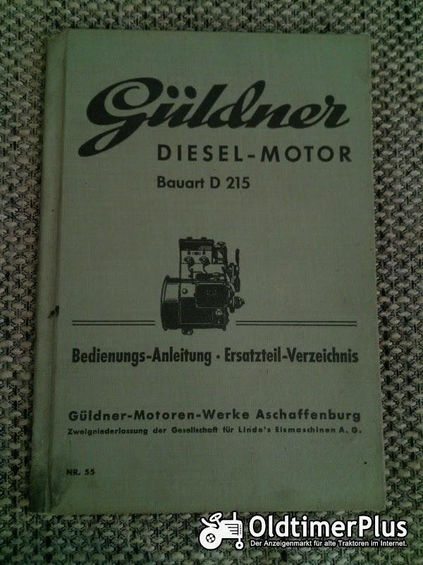 Güldner D 215 Dieselmotor Bedienungsleitung Ersatzteilverzeichnis Foto 1