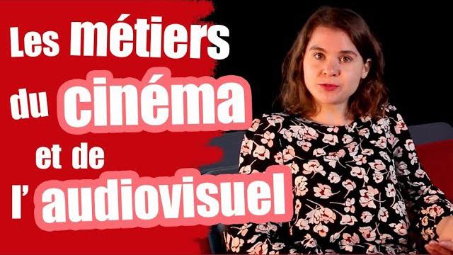 Les métiers du cinéma et de l'audiovisuel