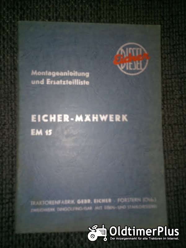 Eicher Mähwerk EM 15 Montageanleitung und Ersatzteilliste Foto 1