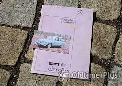 Literatur Betriebsanleitung Citroen Ami 6 Limousine Break 1965
