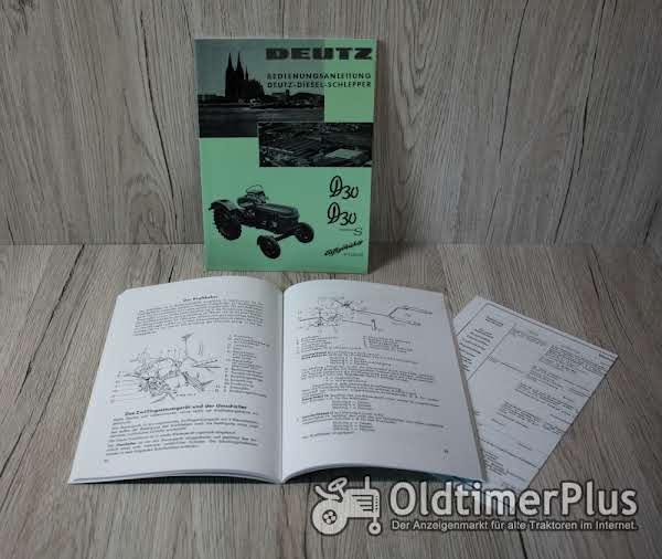 Deutz Bedienungsanleitung Traktor D30 D30S 28PS H1125-3/2 Foto 1