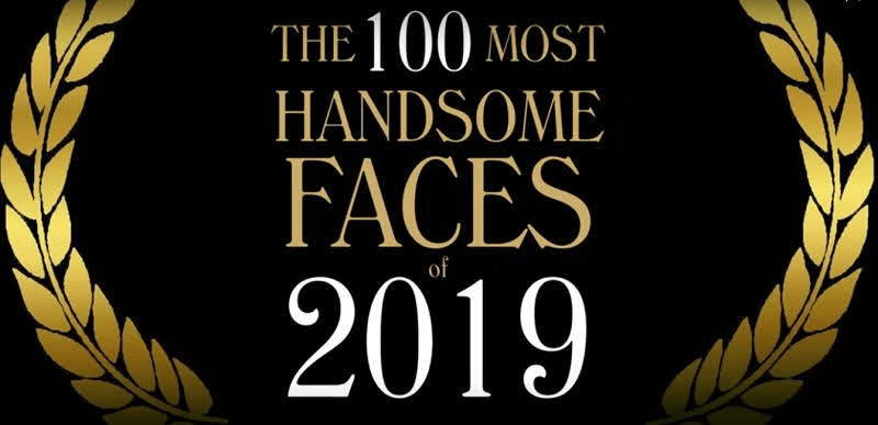 The 100 Most Handsome faces 2019