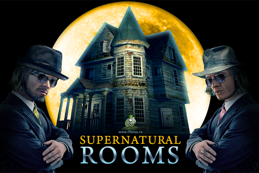 Supernatural Rooms