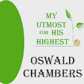 Utmost for His Highest, Oswald Chambers