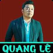 Quang lê - Những ca khúc hay nhất 2015