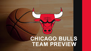 Chicago Bulls Team Preview thumbnail