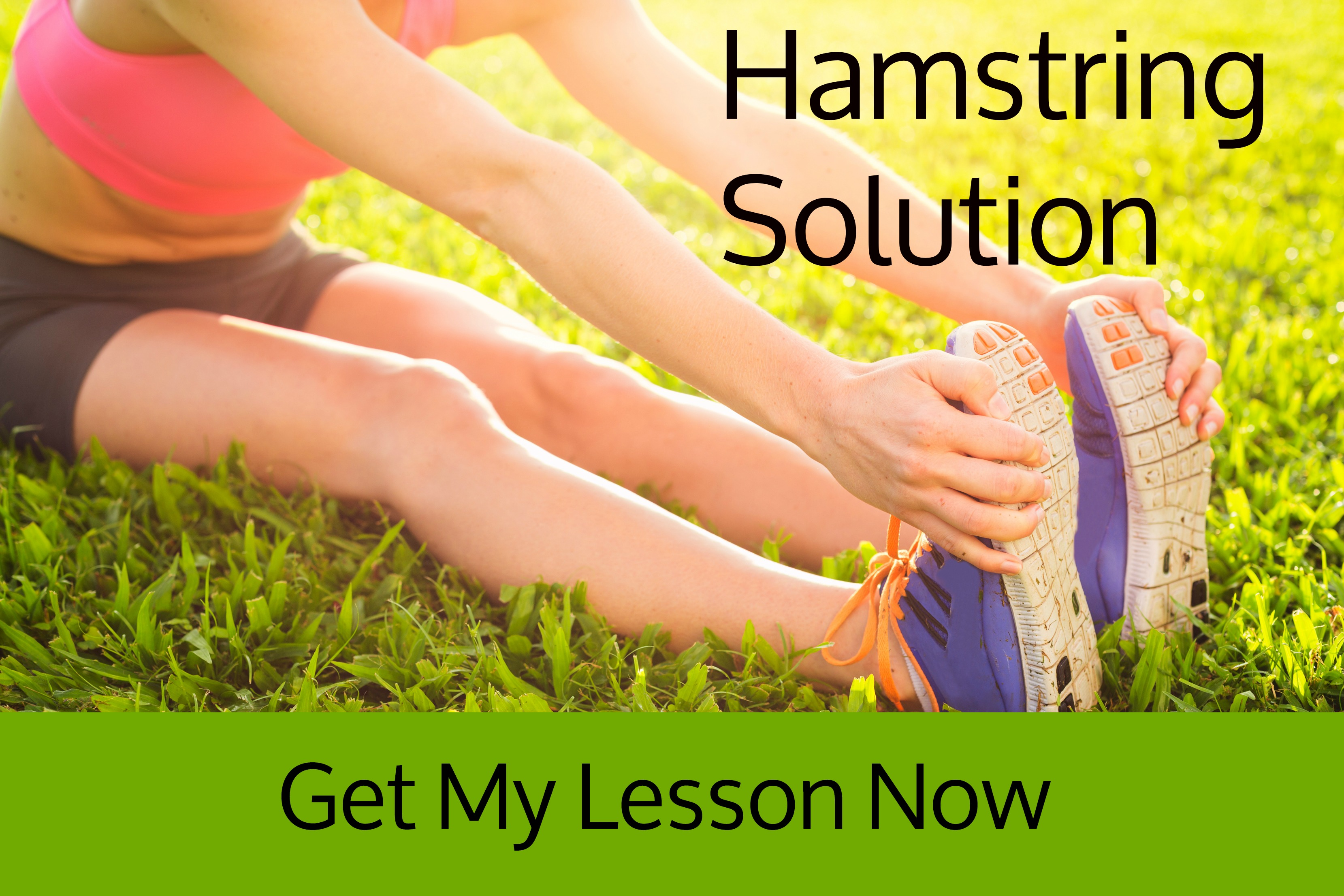 Click here to get your Hamstring Solution