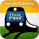 Train Time Pass : Indian Railway