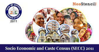 Socio Economic and Caste Census (SECC) 2011