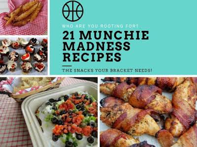 21 Munchie Madness Recipes