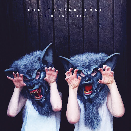 Fall Together - The Temper Trap