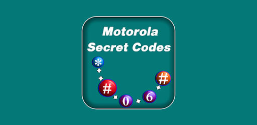 Motorola Secret Codes And Tricks