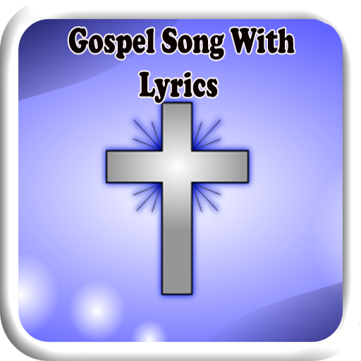 Gospel Song With Lyrics file APK Free for PC, smart TV Download