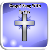 Gospel Song With Lyrics