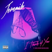 I Think Of You (feat. Chris Brown & Big Sean)