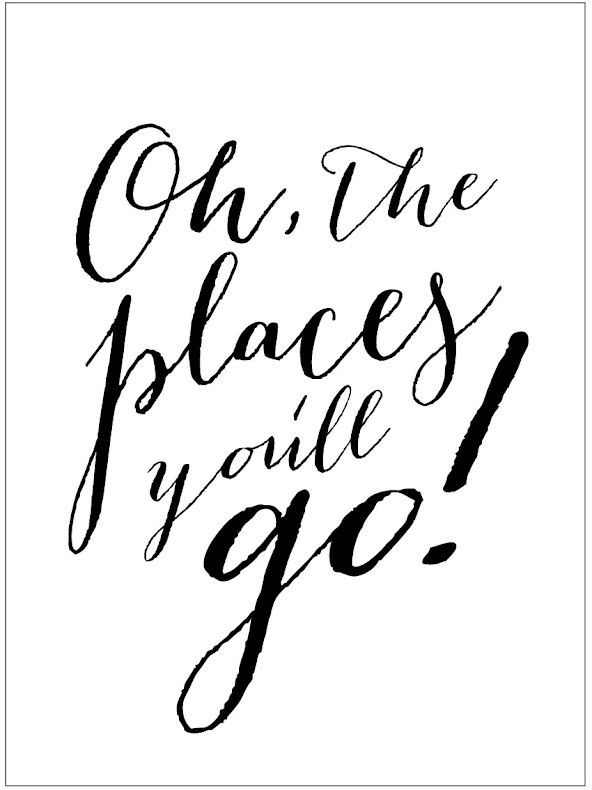 OH, THE PLACES...