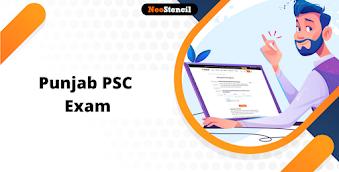 Punjab PSC 2020: Notification, Dates, Registration Process, Vacancy