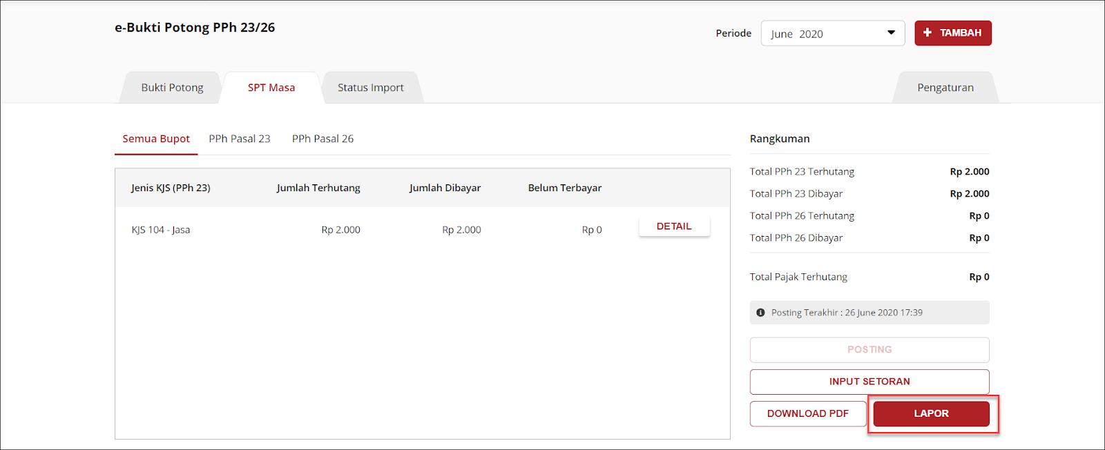 Klik tombol Lapor untuk melaporkan Bukti Potong Pajak di dalam fitur e-Bupot PPh 23/26 OnlinePajak