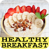 Healthy Breakfast Recipes With Photo Offline Android APK Download Free By Papapion