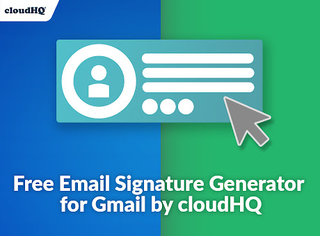 Free Email Signature Generator by cloudHQ