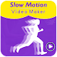 Slow Motion Video Maker : Video Show and fast Download on Windows
